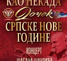 ДОЧЕК СРПСКЕ НОВЕ ГОДИНЕ – концерт Шабана Шаулића
